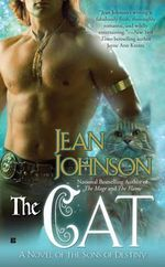 The Cat : The Sons Of Destiny Novels Series :  Sons of Destiny: Book 5 The - Jean Johnson