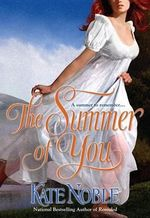 The Summer of You - Kate Noble