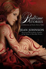 Bedtime Stories : A Collection Of Erotic Fairy Tales :  A Collection of Erotic Fairy Tales - Jean Johnson