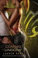 Coming Undone : A Delicious Novel - Lauren Dane