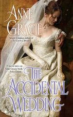 The Accidental Wedding : Berkley Sensation - Anne Gracie