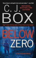Below Zero : Joe Pickett Novels (Paperback) - C J Box