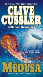 Medusa : NUMA Files Series : Book 8 - Clive Cussler