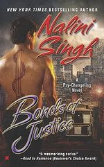 Bonds of Justice : Psy-Changeling Series : Book 8 - Nalini Singh