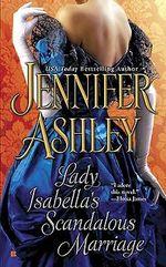 Lady Isabella's Scandalous Marriage - Jennifer Ashley