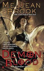 Demon Blood : A Guardian Novel, Book 6 :  A Guardian Novel V6 - Meljean Brook
