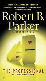 The Professional : Spenser Mysteries (Paperback) - Robert B Parker