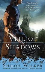 Veil Of Shadows : The Hunters Series - Shiloh Walker