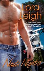 Nauti Nights : Nauti Series : Book 2 - Lora Leigh