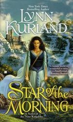 Star of the Morning : A Novel of the Nine Kingdoms : Book 1 - Lynn Kurland