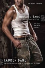 Mesmerized : Phantom Corps Series : Book 1 - Lauren Dane