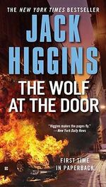 The Wolf at the Door : Sean Dillon Series : Book 17 - Jack Higgins