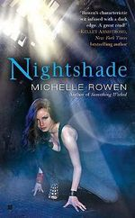 Nightshade : Nightshade Series : Book 1 - Michelle Rowen