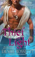Thief of Light - Denise Rossetti