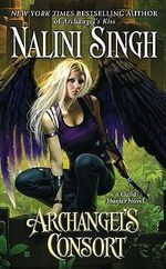 Archangel's Consort : Guild Hunter Series : Book 3 - Nalini Singh