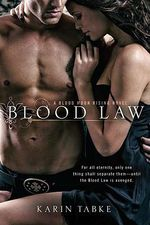 Blood Law : Blood Moon Rising Series : Book 1 - Karin Tabke
