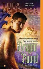 Dragon Bound : A Novel of the Elder Races - Thea Harrison