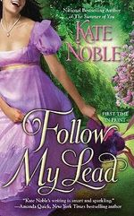 Follow My Lead : Berkley Sensation Series - Kate Noble