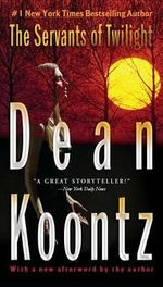 The Servants of Twilight - Dean Koontz