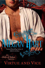 Virtue and Vice : An Order Of Solace Novel : Book 4 - Megan Hart