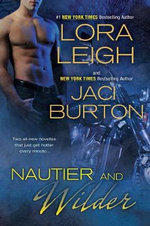 Nautier and Wilder - Lora Leigh