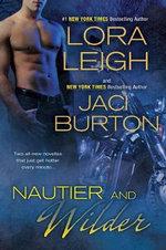 Nautier and Wilder - Lora Leigh