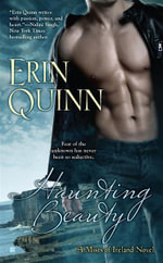 Haunting Beauty : A Mists of Ireland Novel - Erin Quinn