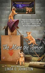 The More the Terrier : Pet Rescue Mystery - Linda O Johnston
