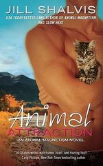 Animal Attraction : Animal Series : Book 2 - Jill Shalvis