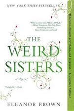The Weird Sisters - Eleanor Brown