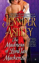 The Madness of Lord Ian Mackenzie : Berkley Sensation - Jennifer Ashley