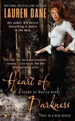 Heart of Darkness :  A Bound by Magick Novel - Lauren Dane