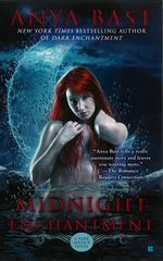 Midnight Enchantment : A Dark Magick Novel - Anya Bast
