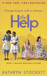 The Help : Movie Tie-In Edition - Kathryn Stockett