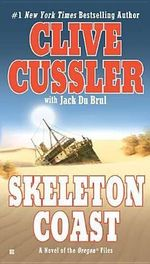Skeleton Coast : Oregon Files Series : Book 4 - Clive Cussler