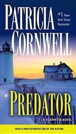 Predator : Kay Scarpetta Series : Book 14 - Patricia Cornwell