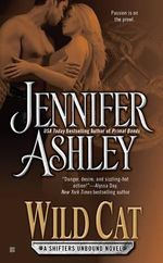 Wild Cat : Shifters Unbound Series : Book 3 - Jennifer Ashley