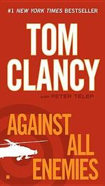 Against All Enemies - General Tom Clancy