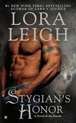 Stygian's Honor : A Novel of the Breeds  - Lora Leigh