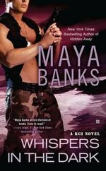 Whispers in the Dark : KGI Series : Book 4 - Maya Banks