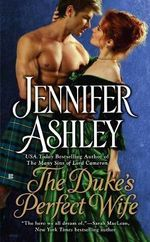 The Duke's Perfect Wife : Highland Pleasures Series : Book 4 - Jennifer Ashley