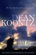 Cold Fire - Dean R Koontz