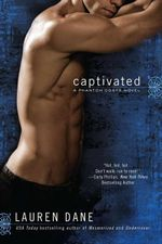 Captivated : Phantom Corps Novel : Book 3 - Lauren Dane