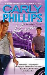 Karma : Serendipity Series : Book 3 - Carly Phillips