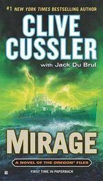 Mirage : Oregon Files - Clive Cussler