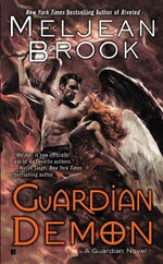 Guardian Demon : A Guardian Novel - Meljean Brook