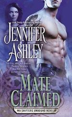 Mate Claimed : A Shifters Unbound Novel : Book 4 - Jennifer Ashley