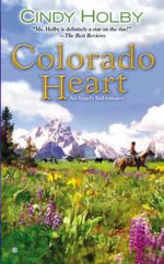 Colorado Heart - Cindy Holby