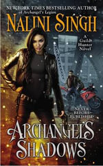 Archangel's Shadows - Nalini Singh