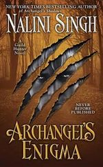 Archangel's Enigma : Guild Hunter - Nalini Singh